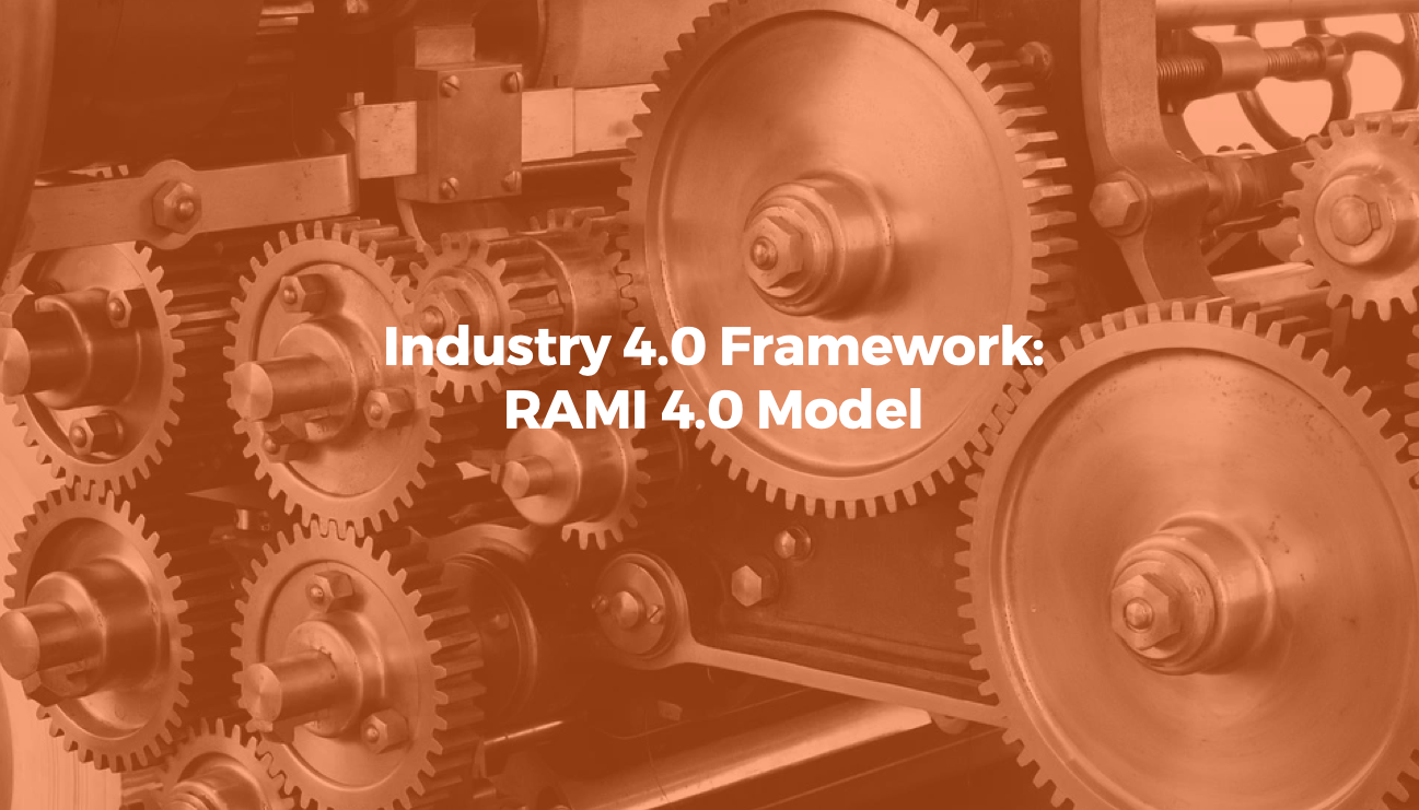 RAMI 4.0 Model Industry 4.0
